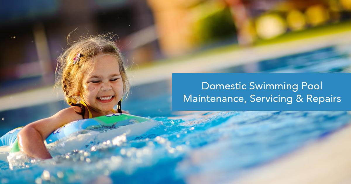 Domestic swimming pool servicing maintenance repair - Domestic swimming pools ...